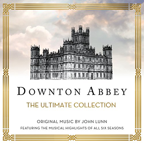 Downton Abbey - The Ultimate Collection (Music From The Original TV Series)
