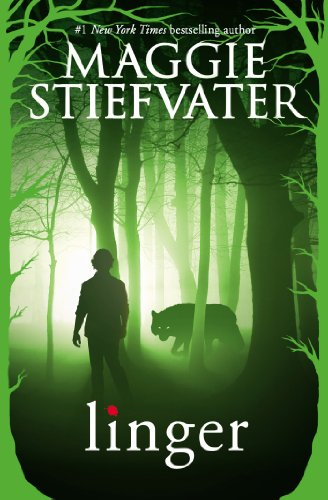 Linger (The Wolves of Mercy Falls Book 2) by [Stiefvater, Maggie]