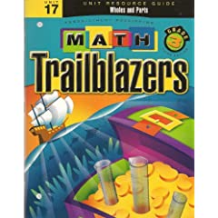 Math Trailblazers Grade 3: Wholes and Parts (Unit Resource Guide, Unit 17) A TIMS Curriculum