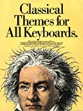 Classical Themes for All Keyboards, Daniel Scott, 071192709X
