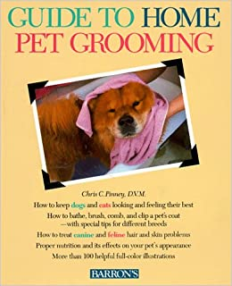 Guide To Home Pet Grooming Pet Reference Books Amazon Co Uk