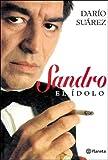 Sandro - El Idolo (Spanish Edition)