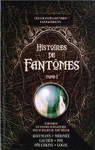 Histoires de Fantômes 01 - Collectif par Ernst Thedor Amadeus Hoffmann