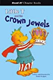 Little T and the Crown Jewels, Frank Rodgers, 1404827269