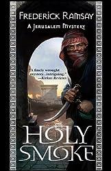 Holy Smoke: A Jerusalem Mystery #3 (Jerusalem Mysteries)