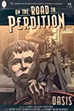 On the Road to Perdition VOL 01: Oasis