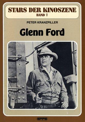 Stars der Kinoszene, Bd.7, Glenn Ford