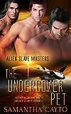 """The Undercover Pet (Alien Slave Masters Book 6)"" av Samantha Cayto"