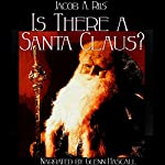 Is There a Santa Claus? | Jacob A. Riis