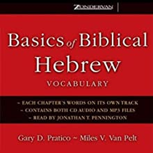 Basics of Biblical Hebrew Vocabulary Audiobook by Gary D. Pratico, Miles V. Van Pelt Narrated by Jonathan T. Pennington