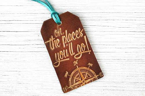 Oh The Places You'll Go Leather Luggage Tag - Quote Tag