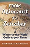 From Agincourt to Zanzibar, Paul Wasserman and Don Hausrath, 1933102292