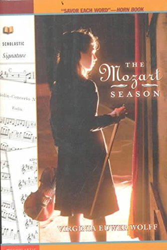 [The Mozart Season] (By: Virginia Euwer Wolff) [published: April, 2000]