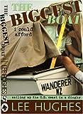 The Biggest Boat I Could Afford, Lee Hughes, 1574091921