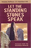 Let the Standing Stones Speak, Natasha Hoffman, 1903816793