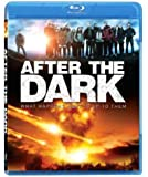 After the Dark [Blu-ray]