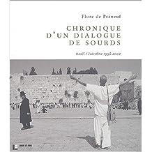 CHRONIQUE D'UN DIALOGUE DE SOURDS