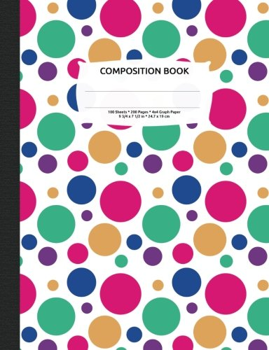 Bright Polka Dots 3 Composition Notebook, Graph Paper: 4x4 Quad Rule Composition Book, Quadrille Grid, Student Exercise Math and Science 200 pages (Prints and Patterns Journal (Quad Dots)
