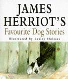 James Herriot's Favourite Dog Stories