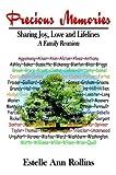 Precious Memories Sharing Joy, Love and Lifelines, Estelle Ann Rollins, 1410754324