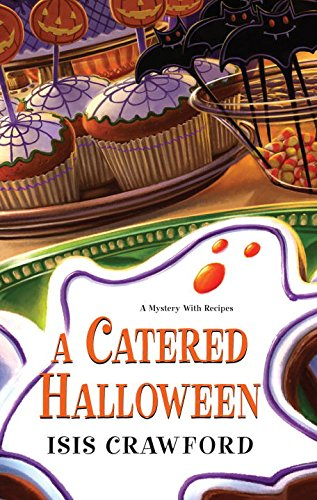 A Catered Halloween (A Mystery With Recipes) (Halloween Characters For Women)