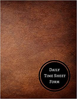 amazon daily time sheet form daily employee time log journals