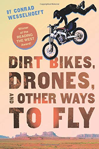 Dirt Bikes, Drones, and Other Ways to Fly pdf