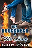 The Roughneck & the Lady