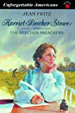Harriet Beecher Stowe and the Beecher Preachers, Jean Fritz, 0698116607
