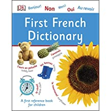 First French Dictionary: A First Reference Book for Children (DK First Reference)