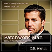 Patchwork Man: Patchwork People, Volume 1 | D.B. Martin