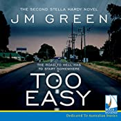 Too Easy: Stella Hardy, Book 2 | J. M. Green