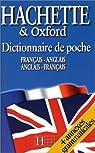 Dictionnaire de poche Hachette et Oxford : Français-Anglais/Anglais-Français par Hachette