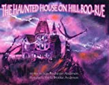 img - for The Haunted House on Hill Boo-Rue book / textbook / text book