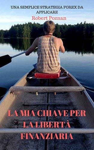 Bisogno di libertà (Italian Edition)