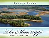 The Mississippi: A Visual Biography