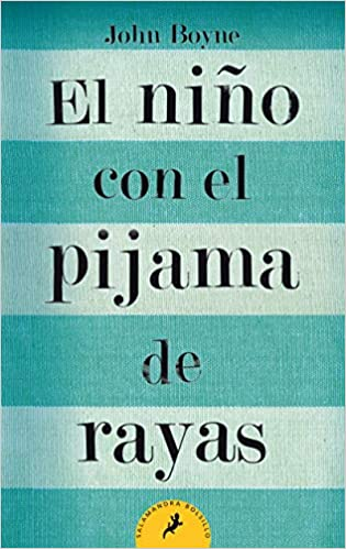 El Niño Con El Pijama De Rayas The Boy In The Striped Pyjamas Letras De Bolsillo Pocket Letters Spanish Edition 9788498382549 Boyne John Books