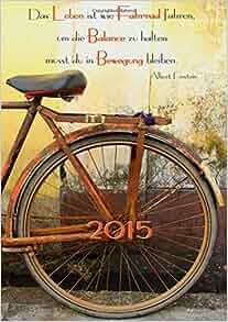 2015 tagebuch kalender din a4 1 tag pro seite das leben ist wie fahrrad fahren um die. Black Bedroom Furniture Sets. Home Design Ideas