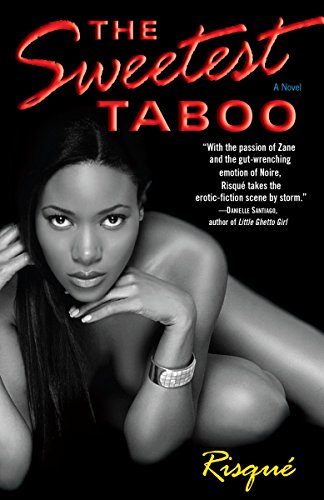 The Sweetest Taboo: A Novel by One World