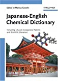 Japanese-English Chemical Dictionary : Including a Guide to Japanese Patents and Scientific Literature, , 3527312935