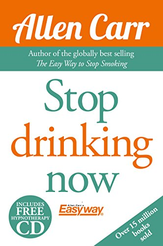 Stop Drinking Now (Allen Carr's Easyway) (Drinking Easy Way Stop To)