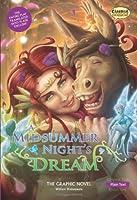 A Midsummer Night's Dream The Graphic Novel: