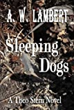 Sleeping Dogs (A Theo Stern Novel)