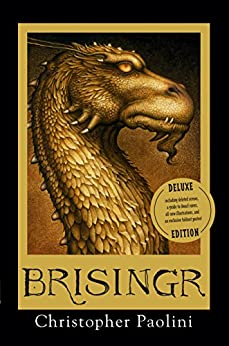 Brisingr Deluxe Edition (The Inheritance Cycle Book 3) by [Paolini, Christopher]