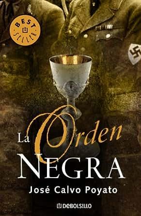 Amazon.com: La orden negra (Spanish Edition) eBook: José Calvo Poyato