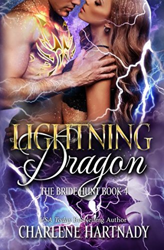 Lightning Dragon (The Bride Hunt) by Independently published