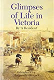Glimpses of Life in Victoria 9780522847024