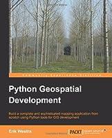 Python Geospatial Development Front Cover