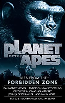 Planet of the Apes: Tales from the Forbidden Zone by [Beard, Jim, Anderson, Kevin J., Collins, Nancy, Maberry, Jonathan]