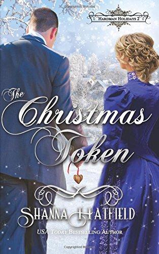 Download The Christmas Token (Hardman Holidays) (Volume 2) pdf epub